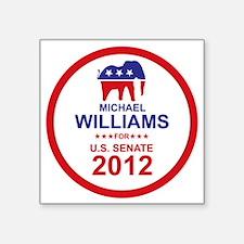 """2012_michael_williams_main Square Sticker 3"""" x 3"""""""