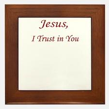 Jesus Trust PNG UPLOAD CP Framed Tile