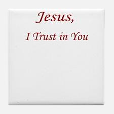 Jesus Trust PNG UPLOAD CP Tile Coaster