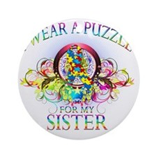 I Wear A Puzzle for my Sister (flor Round Ornament