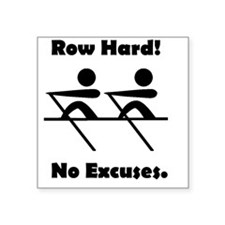 "Row Hard Black Square Sticker 3"" x 3"""