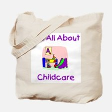 It's All About Childcare Tote Bag