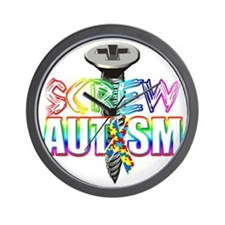 Screw Autism Wall Clock