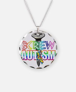 Screw Autism Necklace