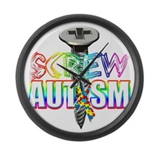 Screw Autism Large Wall Clock