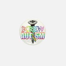Screw Autism Mini Button
