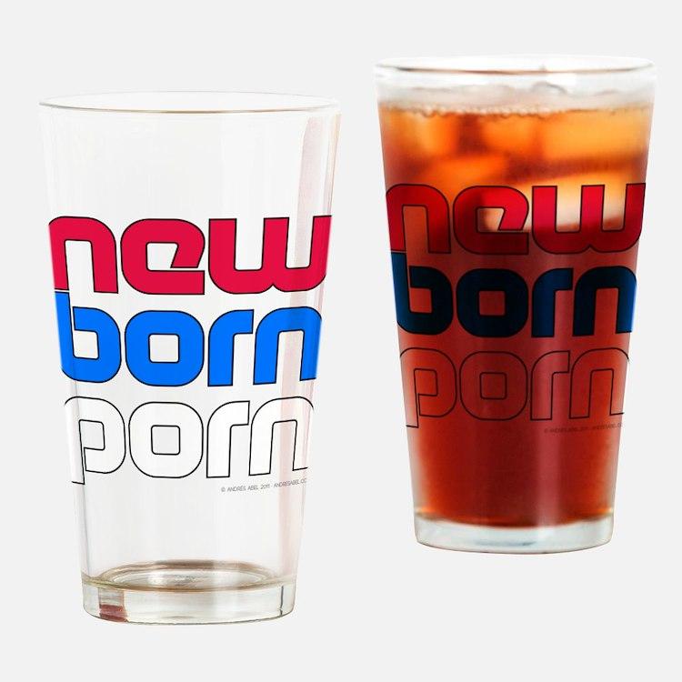New Born Porn (alt) Drinking Glass