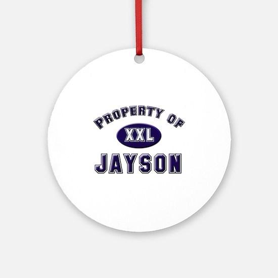 Property of jayson Ornament (Round)