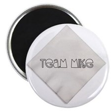Team-Mike-Napkin-bigger Magnet