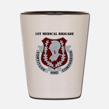DUI-1ST MEDICAL BDE WITH TEXT Shot Glass