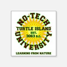 "NoTechUniv Square Sticker 3"" x 3"""