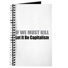 If We Must Kill Journal
