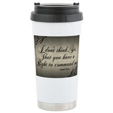 right-to-command-me_9x18 Thermos Mug