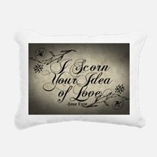 i-scorn-your-idea-of-lov Rectangular Canvas Pillow