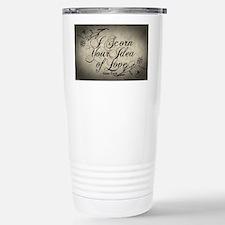 i-scorn-your-idea-of-love_12x18 Travel Mug