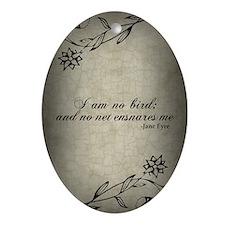 no-net-ensnares-me_j Oval Ornament