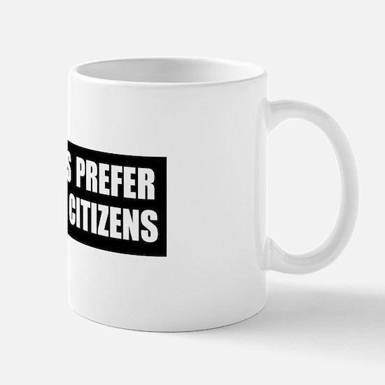 Dictators Prefer Mug