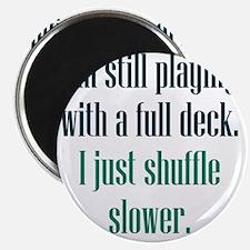 full-deck1 Magnet