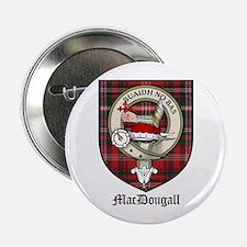 """MacDougall Clan Crest Tartan 2.25"""" Button (10 pack"""