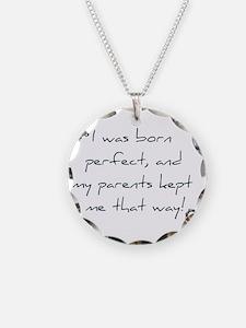 Born Perfect Necklace
