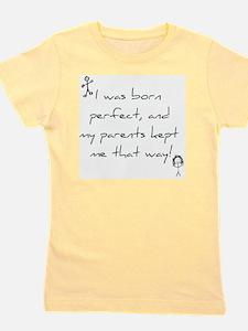 Born Perfect Girl's Tee