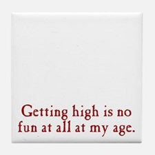 getting-high3 Tile Coaster