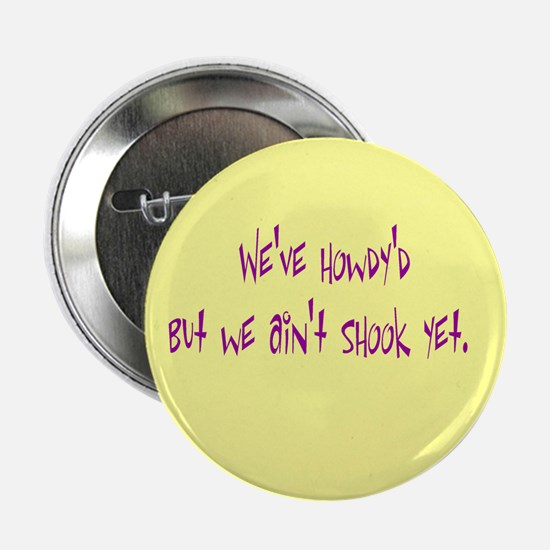 """Sayings of the South 2.25"""" Button (10 pack)"""