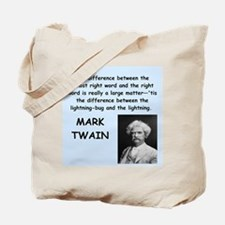 Mark Twain Quote Tote Bag