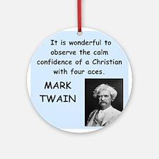 Mark Twain Quote Ornament (Round)