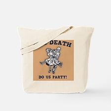 death-party-TIL Tote Bag