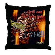 everythings at steak2  Throw Pillow