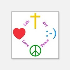 "Life Love Pease Joy Square Sticker 3"" x 3"""