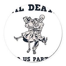 death-party-LTT Round Car Magnet