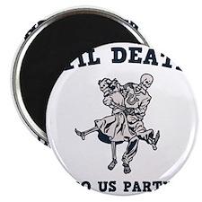 death-party-LTT Magnet