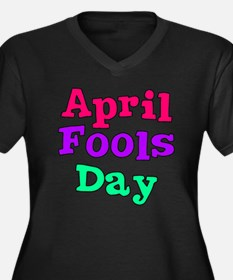 april fools  Women's Plus Size Dark V-Neck T-Shirt