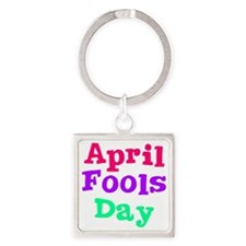 april fools day wo Square Keychain