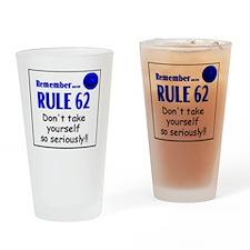 Rule 62 Drinking Glass