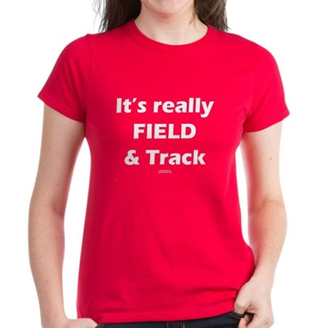 It's Really FIELD & Track Blk Women's Dark T-Shirt