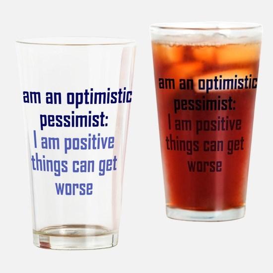 optimistic-pessimist2 Drinking Glass