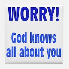 worry1 Tile Coaster