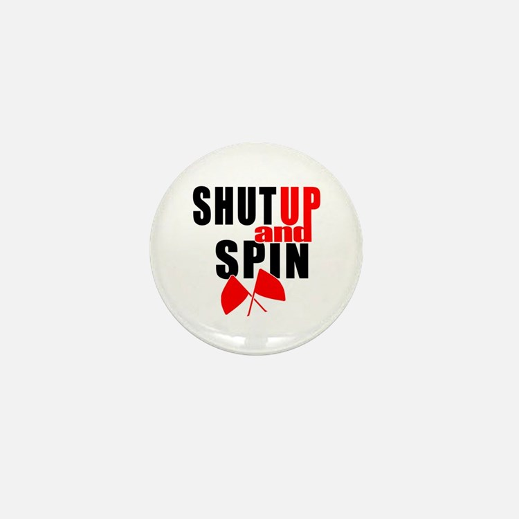 Shut Up and Spin Mini Button (10 pack)