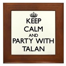 Keep Calm and Party with Talan Framed Tile
