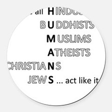actlikehumanst Round Car Magnet
