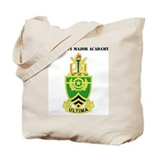 DUI-SERGEANTSDUI - Sergeants Major Academ Tote Bag
