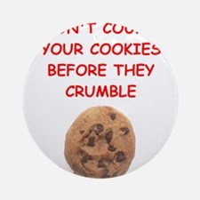 cookie proverb Ornament (Round)