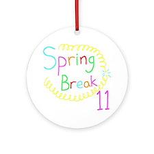 Spring Break 11 Round Ornament