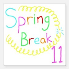"Spring Break 11 Square Car Magnet 3"" x 3"""