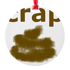 crap Ornament