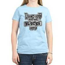 ROCK OUT WITH YOUR BLOCKS OU T-Shirt