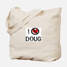 I Hate DOUG Tote Bag